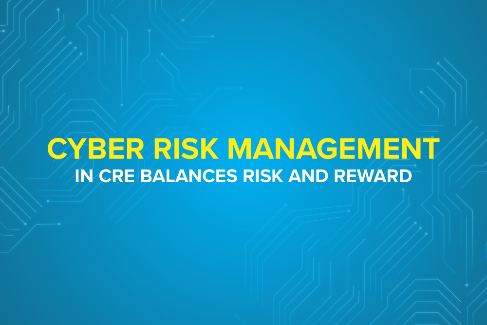 Embark-Blog-Cyber Risk Management in CRE Balances Risk and Reward