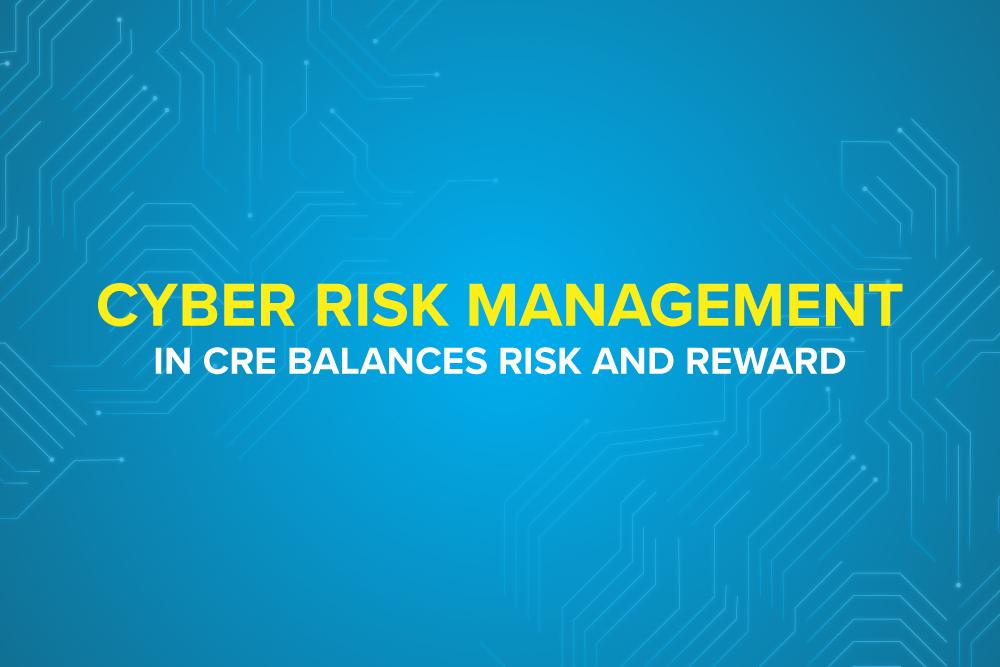 Embark-Blog-Cyber Risk Management in CRE Balances Risk and Reward