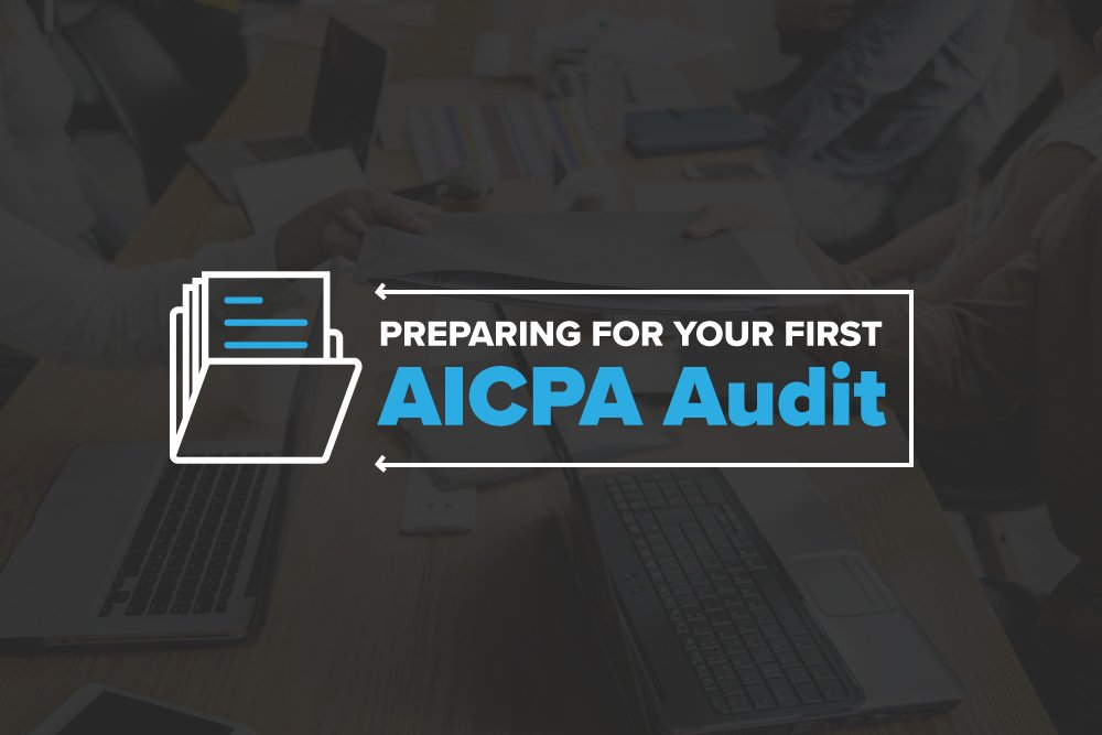 Embark-Blog-Preparing-For-Your-First-AICPA-Audit