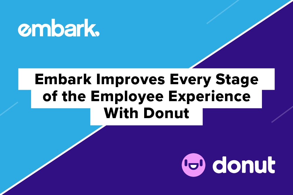 Embark-Blog_Embark-Improves-Every-Stage-of-the-Employee-Experience-With-Donut