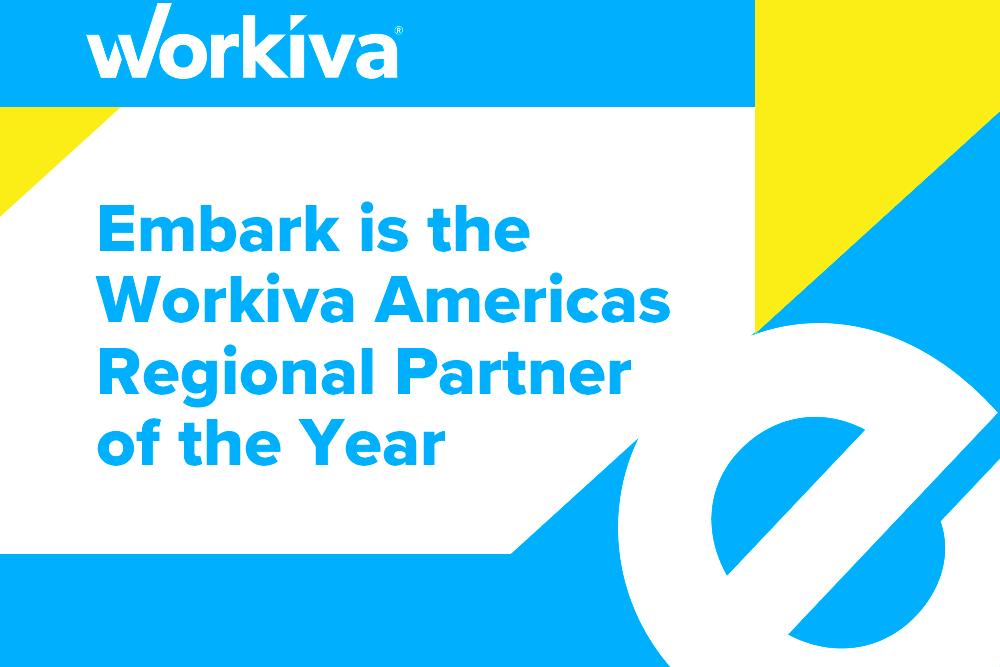 Embark_Blog_Embark-is-the--Workiva-Americas--Regional-Partner--of-the-Year.1