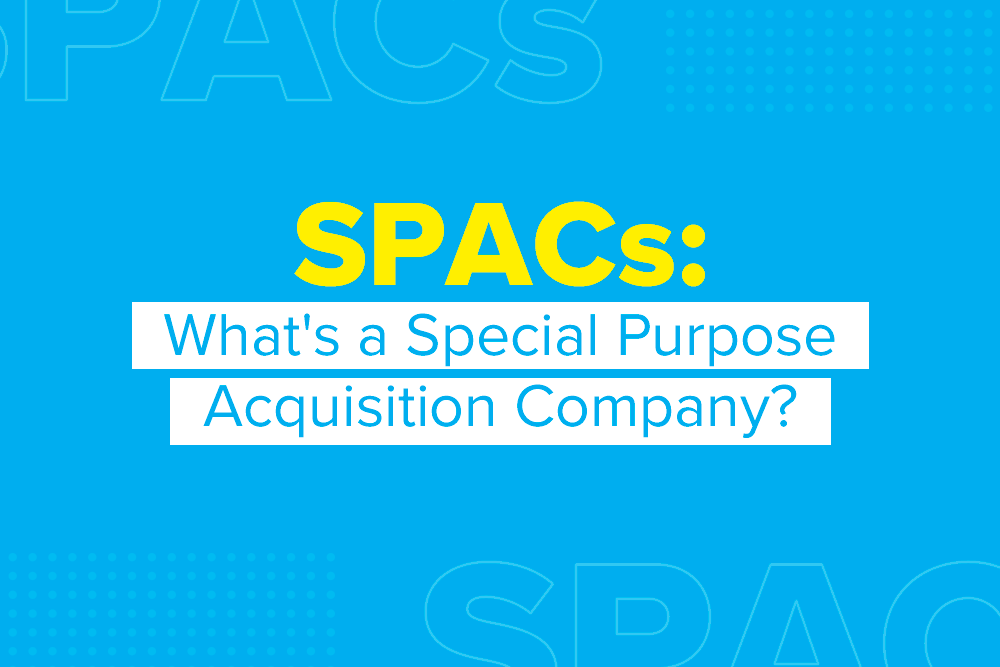 Embark_Blog_SPACs-Whats-a-Special-Purpose-Acquisition-Company
