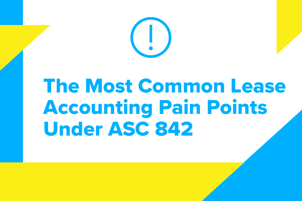 Embark_Blog_The-Most-Common-Lease-Accounting-Pain-Points-Under-ASC-842
