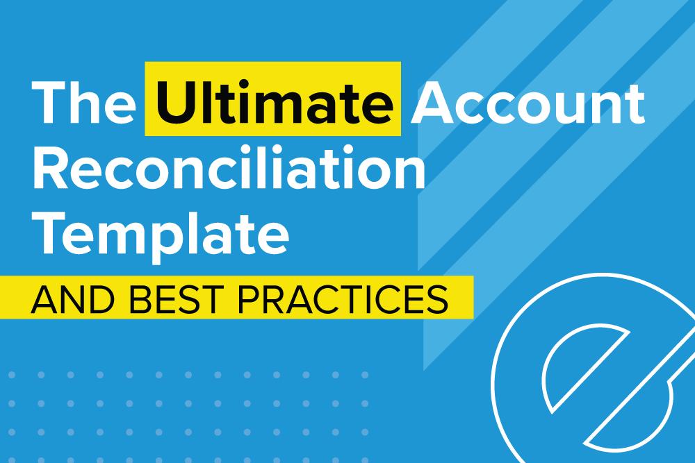 Embark_Blog_UltimateAccountReconciliation-1