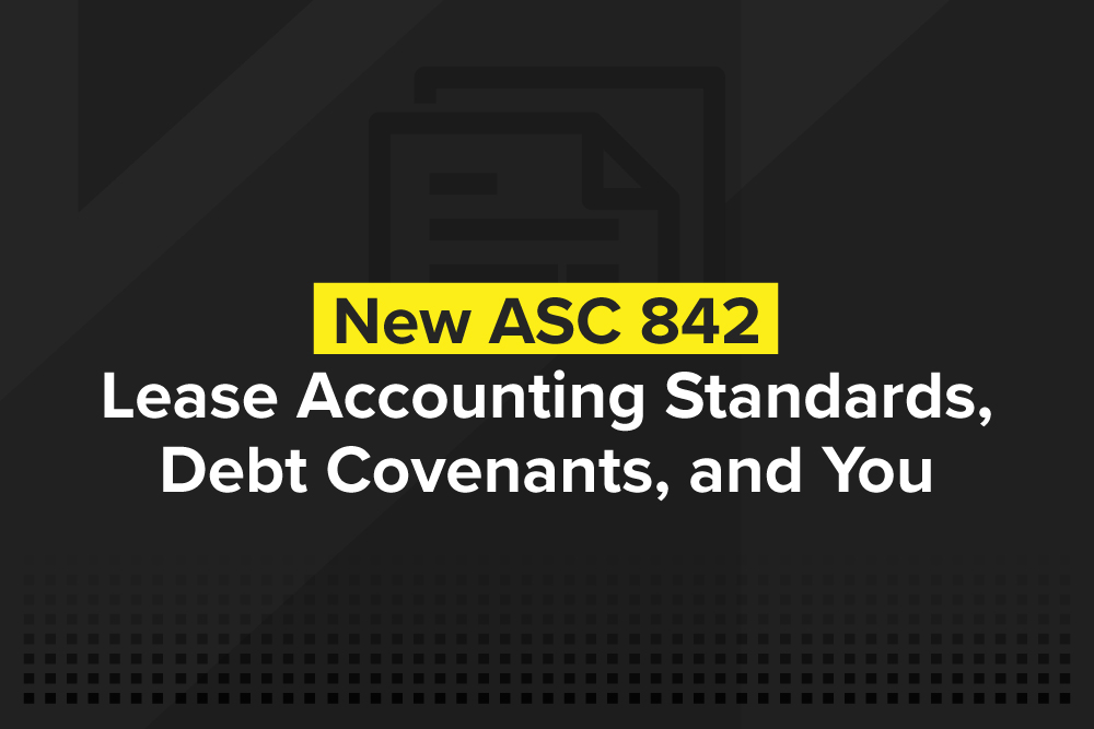 embark_blog_New-ASC-842-Lease-Accounting-Standards,-Debt-Covenants,-and-You