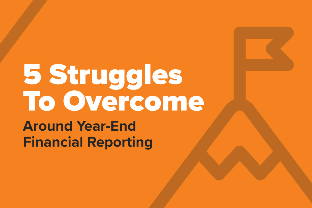 Embark-Blog-5-Struggles-To-Overcome-Around-Year-End-Financial-Reporting