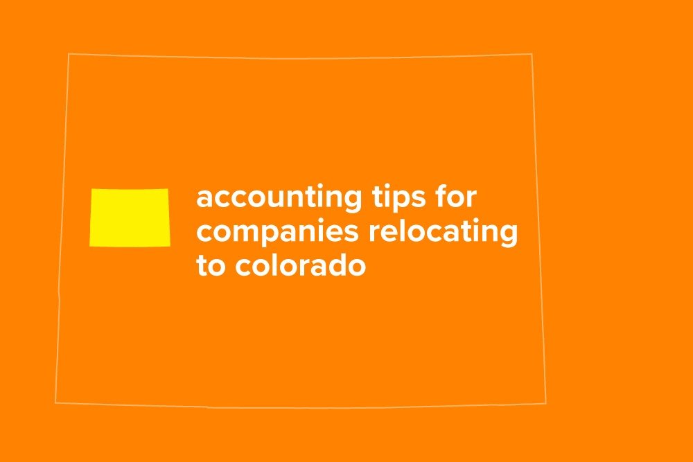 Embark-Blog-AccountingTipsForCompaniesRelocatingtoColorado