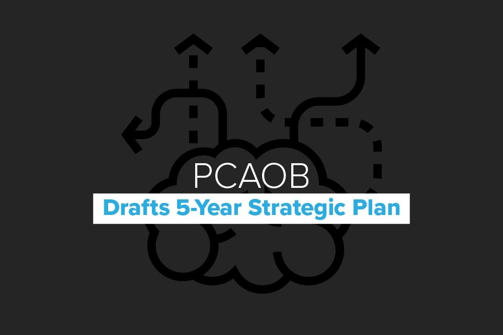 Embark-Blog-PCAOB Drafts 5-Year Strategic Plan
