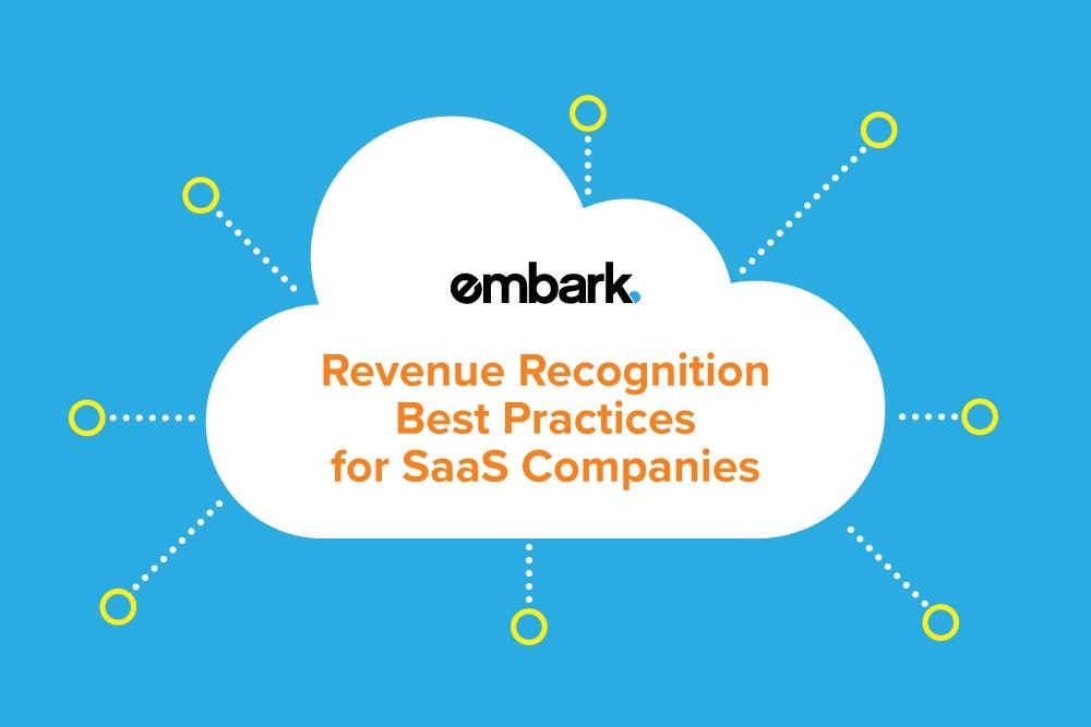 Embark-Blog-Revenue-Recognition-Best-Practices-for-SaaS-Companies