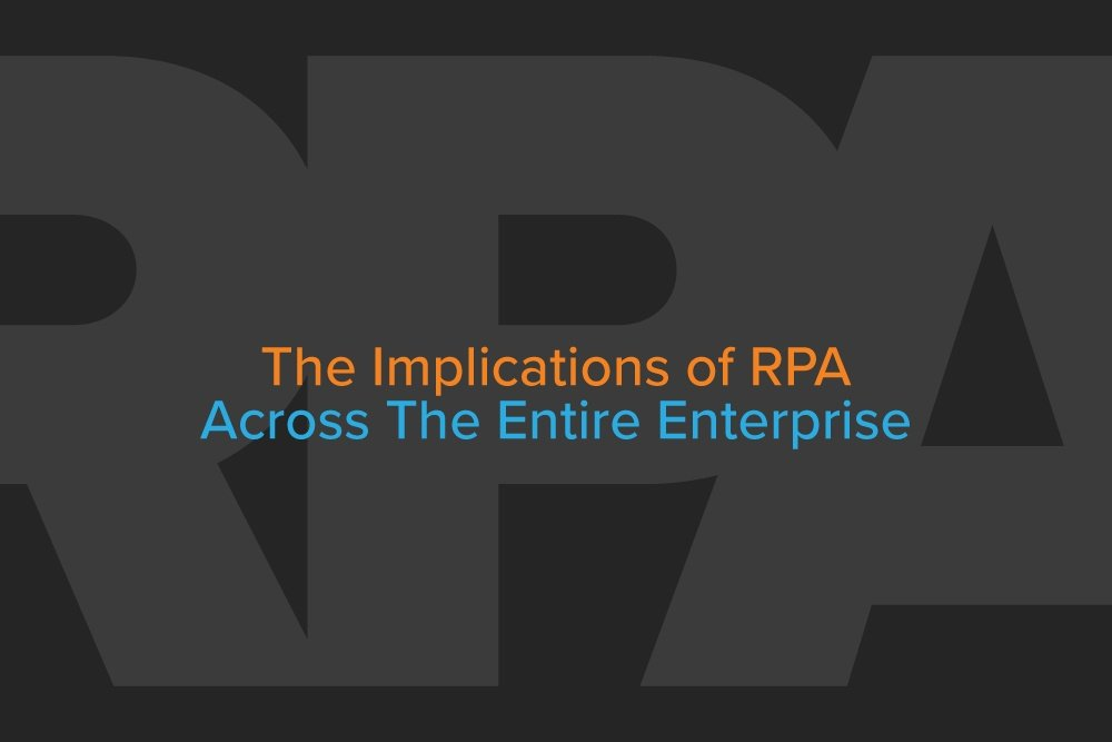 Embark-Blog-The-Implications-of-RPA-Across-The-Entire-Enterprise