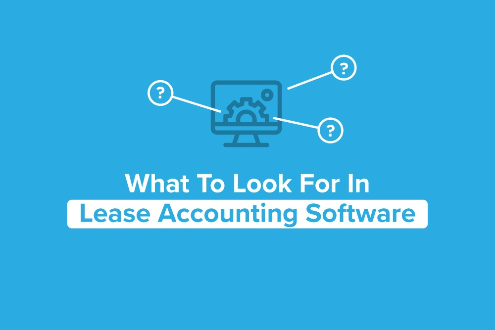 Embark-Blog-WhatToLookForInLeaseAccountingSoftware
