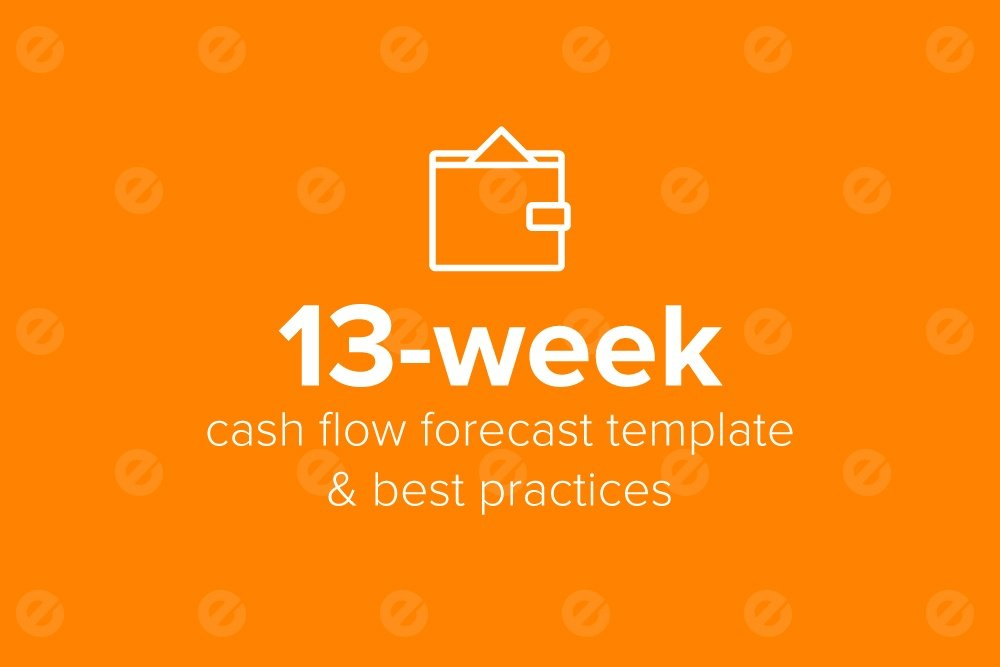 13 week cash flow forecast model template best practices