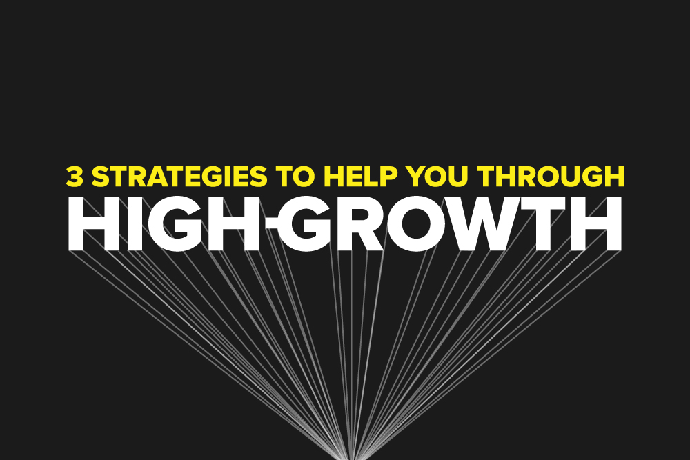 Embark-Blog-3-StrategiesToHelpYouThroughHighGrowth