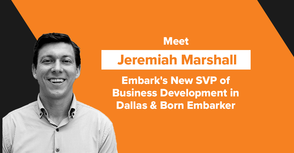 Embark_FeaturedImage_Meet-Jeremiah-Marshall,-Embarks-New-SVP-of-Business-Development-in-Dallas-&-Born-Embarker