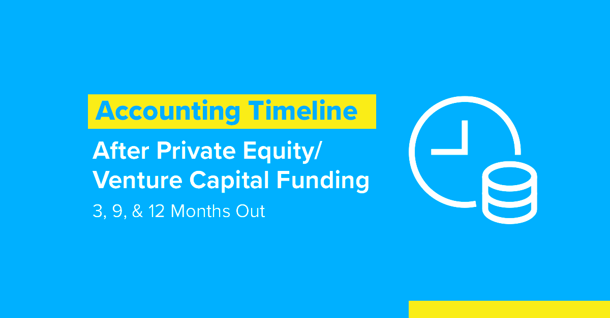 Embark_FI_Accounting-Timeline-After-Private-Equity_Venture-Capital-Funding