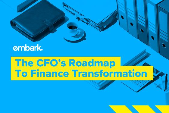 Embark_Blog_The-CFO's-Roadmap---To-Finance-Transformation